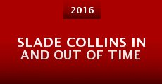 Slade Collins in and Out of Time
