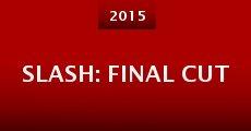 Película Slash: Final Cut