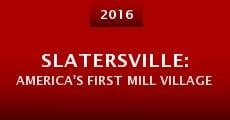 Slatersville: America's First Mill Village