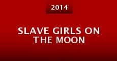 Película Slave Girls on the Moon