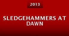Sledgehammers at Dawn (2013)