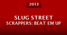 Slug Street Scrappers: Beat Em Up (2013) stream