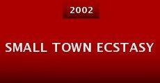 Película Small Town Ecstasy
