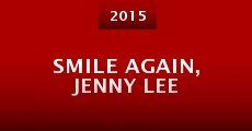 Película Smile Again, Jenny Lee