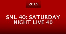 SNL 40: Saturday Night Live 40