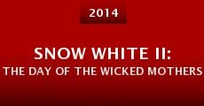 Snow White II: The Day of the Wicked Mothers (2014) stream