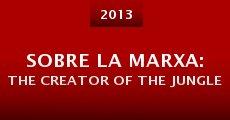 Sobre la marxa: The Creator of the Jungle (2014) stream