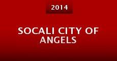 Socali City of Angels (2014) stream