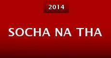 Socha Na Tha (2014) stream