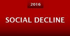 Social Decline (2016)