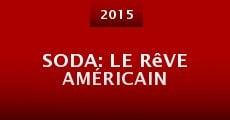 Película SODA: le rêve américain