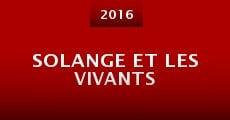 Película Solange et les Vivants