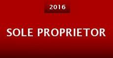 Sole Proprietor (2015) stream