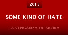 Película Some Kind of Hate