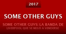 Some Other Guys (2015) stream