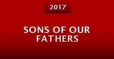 Película Sons of Our Fathers