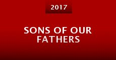 Sons of Our Fathers (2015) stream
