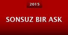 Sonsuz Bir Ask (2015) stream