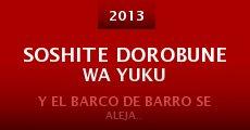 Soshite dorobune wa yuku (2013)