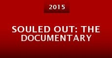 Souled Out: The Documentary (2015) stream
