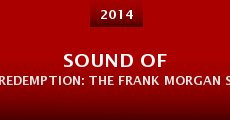 Película Sound of Redemption: The Frank Morgan Story
