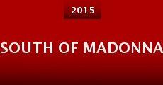 South of Madonna (2015) stream