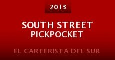 South Street Pickpocket (2013)