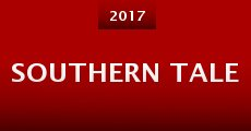 Southern Tale (2015) stream