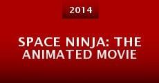 Película Space Ninja: The Animated Movie