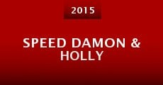 Speed Damon & Holly