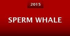 Película Sperm Whale