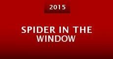Spider in the Window (2015) stream