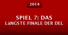 Spiel 7: das längste Finale der Del (2014) stream
