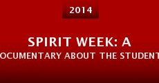 Película Spirit Week: A Documentary About the Students, for the Students