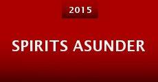 Spirits Asunder (2015) stream