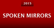 Spoken Mirrors (2015) stream