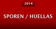 Sporen / Huellas (2014) stream