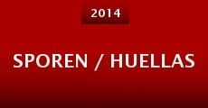Sporen / Huellas (2014)