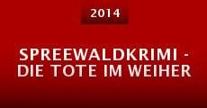 Película Spreewaldkrimi - Die Tote im Weiher