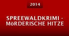 Spreewaldkrimi - Mörderische Hitze (2014)