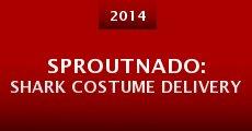 Sproutnado: Shark Costume Delivery (2014) stream