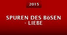 Spuren des Bösen - Liebe (2015) stream