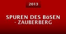 Spuren des Bösen - Zauberberg (2013)