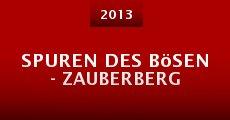 Ver película Spuren des Bösen - Zauberberg