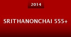 Película Srithanonchai 555+
