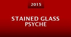 Stained Glass Psyche (2015) stream