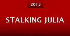 Película Stalking Julia
