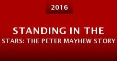 Standing in the Stars: The Peter Mayhew Story (2015)