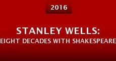Película Stanley Wells: Eight Decades with Shakespeare