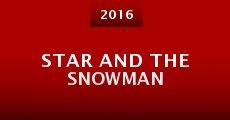 Película Star and The Snowman